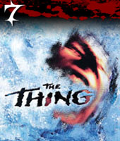 Number 7 - The Thing 1982 - Average Rank Score: 10.5, Appears in 6 Polls
