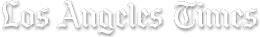 Subscribe to LA Times - click for details